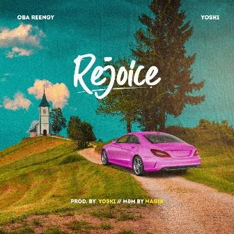 Oba Reengy x Yoski - ''Rejoice'' (Prod. by Yoski)    @obareengy