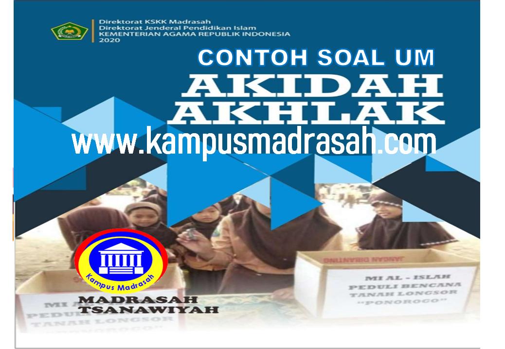 Soal Ujian Madrasah Akidah Akhlak
