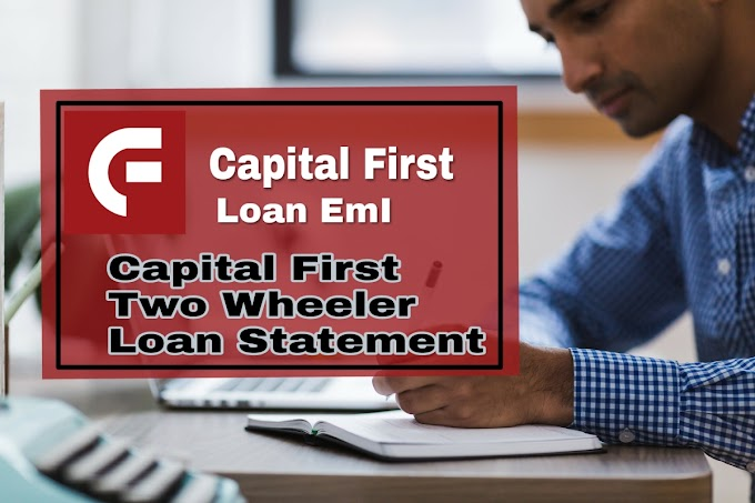 Capital First Two Wheeler Loan Statement Online In Hindi