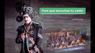 "🔝 Pasodoble ""Para que escuchen tu canto"" con🖋 Letra  Comparsa 💶""Los Millonarios"""