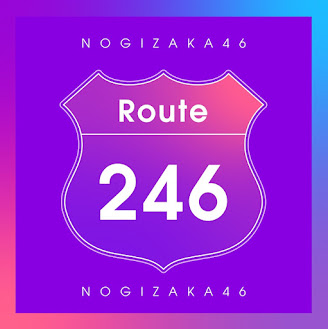 Nogizaka46 – Route 246