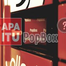 PopBox Asia itu Apa sih? dan Kenapa Harus Smart Locker?
