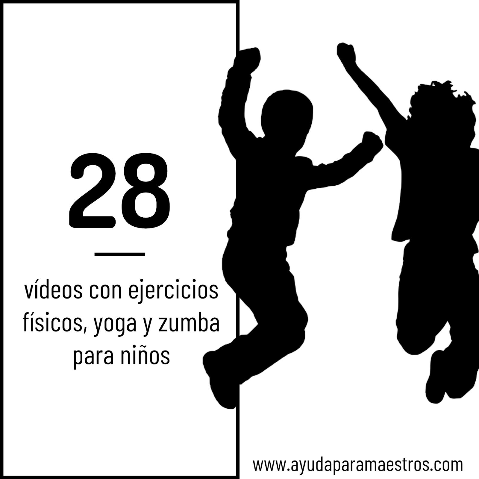 Ayuda Para Maestros 28 Videos Con Ejercicios Fisicos Yoga Y Zumba Para Ninos
