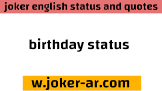 Birthday Status for a Friend or Loved One 2021 - joker english