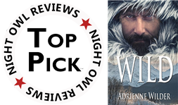 WILD is a Top Pick at Night Owl Romance Reviews