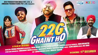22g Tussi Ghaint Ho Full Punjabi Movie HD