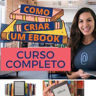 Curso Online de Como Criar Seu Próprio E-book completo