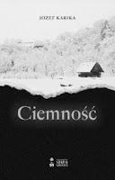 https://www.slowacystka.pl/2020/02/jozef-karika-ciemnosc-zapowiedz.html