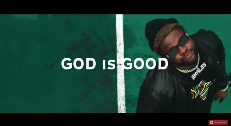 "Skales – ""God Is Good"" #Arewapublisize"