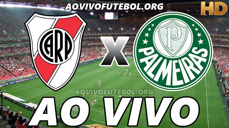 River Plate x Palmeiras Ao Vivo Hoje em HD