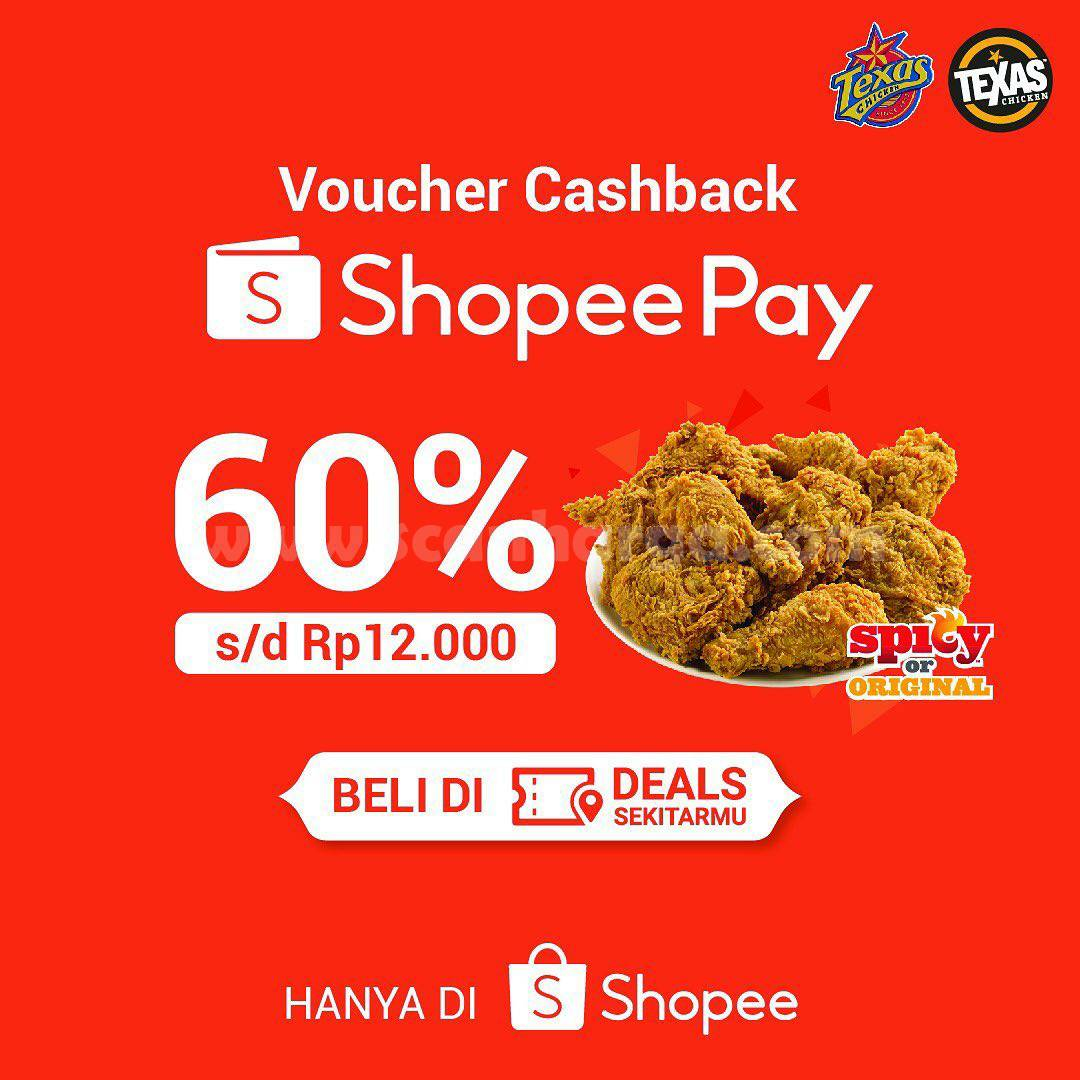 Texas Chicken Promo Voucher Cashback 60% senilai Rp 12.000 dari Shopeepay