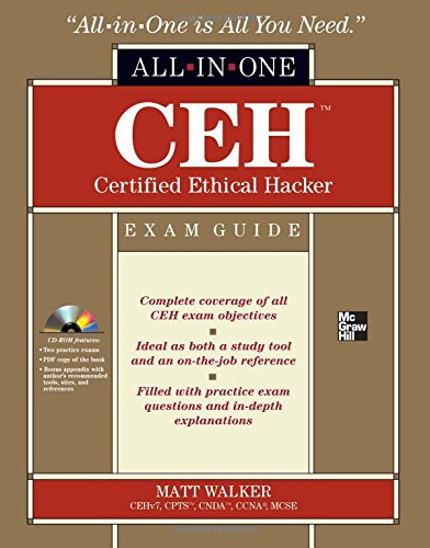 CEH Certified Ethical Hacker  Exam Guide (All-in-One) by Matt Walker