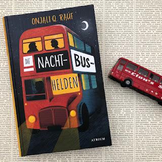 """""""Die Nachtbushelden"""" von Onjali Q. Raúf"""