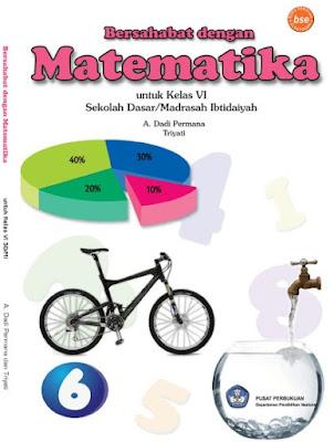 Buku Matematika Kelas 6 SD/MI Karya A. Dadi Permana dan Triyati