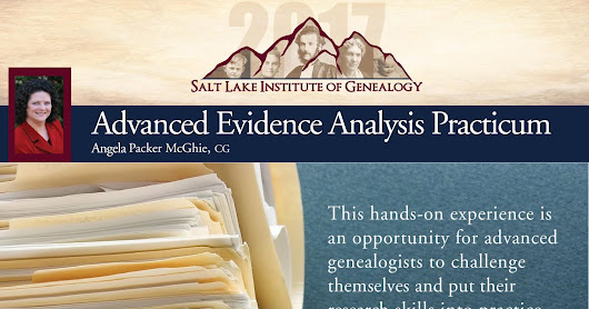 Adventures in Genealogy Education: Is The Advanced Evidence Analysis Practicum Right for You?