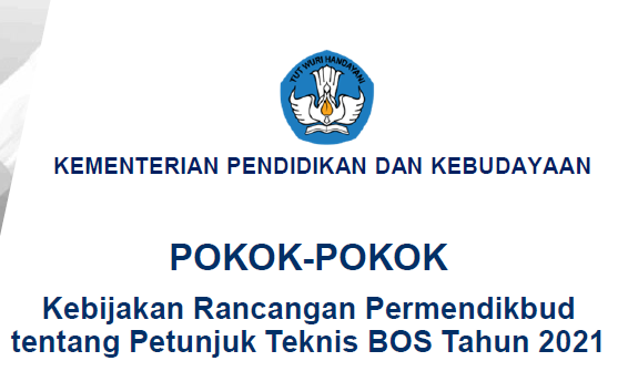Pokok-pokok kebijakan BOS 2021