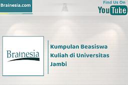 Kumpulan Beasiswa Kuliah di Universitas Jambi
