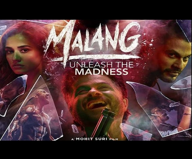 Malang full movie download full HD || download latest bollywood movies