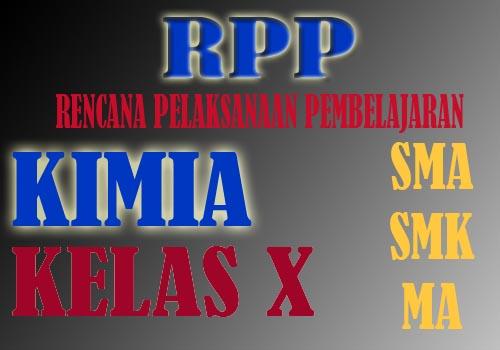 RPP KIMIA KELAS X  K13 REVISI 2018 TAHUN 2019-2020