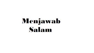 Wa'alaikumsalam atau Wa'alaikumussalam mana yang Benar dalam Salam