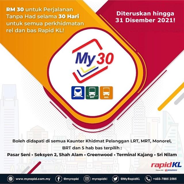 My30 - Perjalanan Tanpa Had Selama 30 hari untuk semua Perkhidmatan rel dan bas Rapid KL!