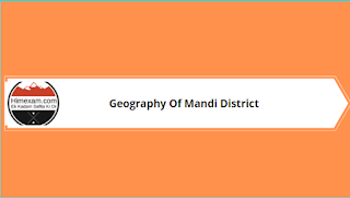 Geography Of Mandi District