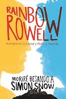 Moriré besando a Simon Snow 1 - Rainbow Rowell
