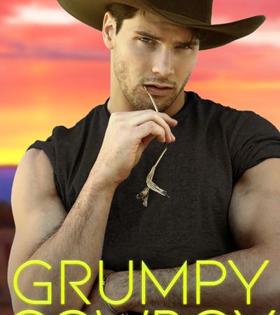 New Release: Grumpy Cowboy (Single Dad Collection #3) by Max Monroe