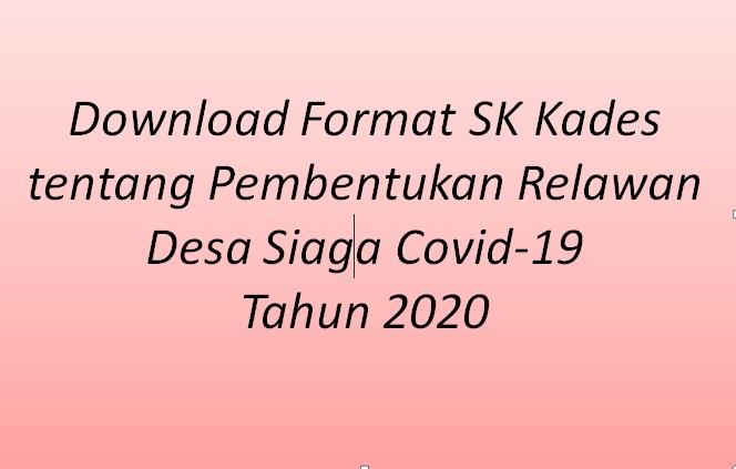 Download Format SK Kades tentang Pembentukan Relawan Desa Siaga Covid-19 Tahun 2020