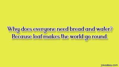 Bread Puns