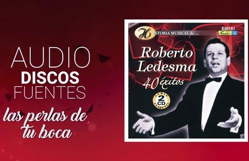 Las Perlas De Tu Boca | Roberto Ledesma Lyrics