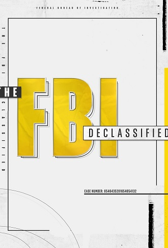 The FBI Declassified Season 1 Complete Download 480p & 720p All Episode
