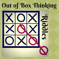 Out of Box Thinking riddles to tickle your brain