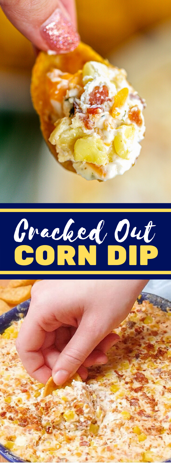 CRACKED OUT CORN DIP {FOOTBALL FRIDAY} #appetizers #dinner