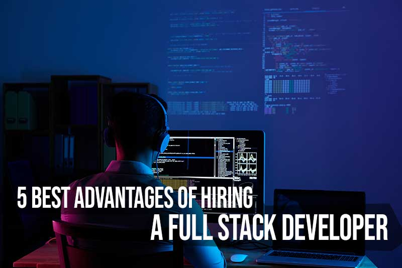 Hiring A Full Stack Developer