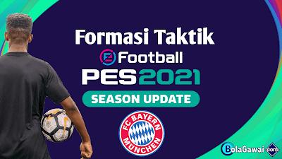 Formasi Taktik Terbaik Bayern Munchen PES 2021
