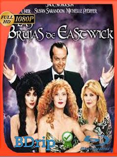 Las brujas de Eastwick (1987) BDRIP1080pLatino [GoogleDrive] SilvestreHD