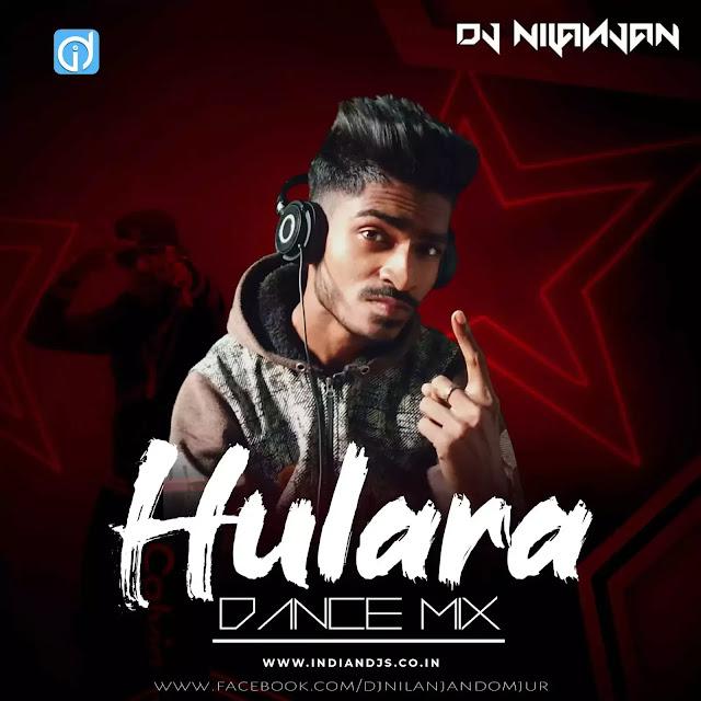 Hulara J Star Remix DANCE MIX DJ NILANJAN