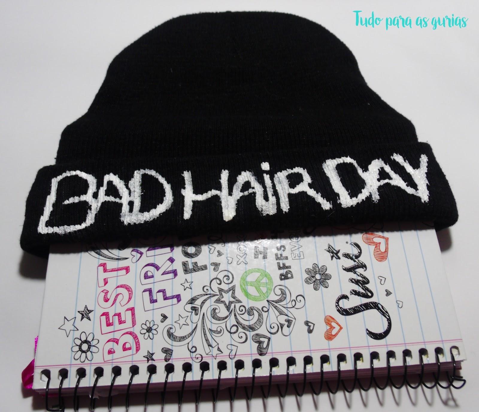 Faça você mesma Touca BAD HAIR DAY