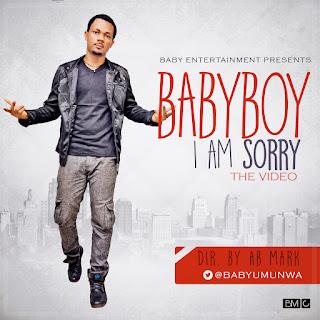 babyboy%2B-%2B%2Bi%2Bam%2Bsorry%2Bda%2Bvideo Download Video: Babyboy [@babyumunwa] - I Am Sorry