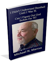 I Didn't Understand Baseball Until I was 55. Can I Figure Out God Before I'm 75?