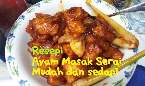 resepi ayam masak serai mudah sihat cantik Resepi Tulang Ayam Masak Kicap Enak dan Mudah
