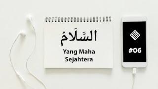 Asmaul Husna As-Salam