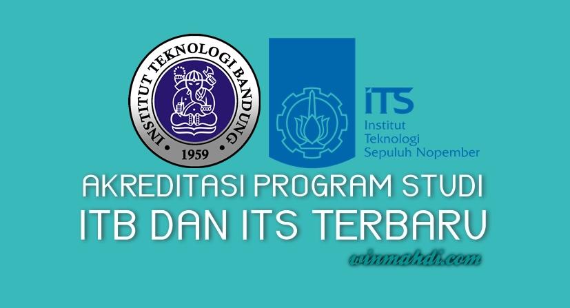 Akreditasi Program Studi ITB vs ITS
