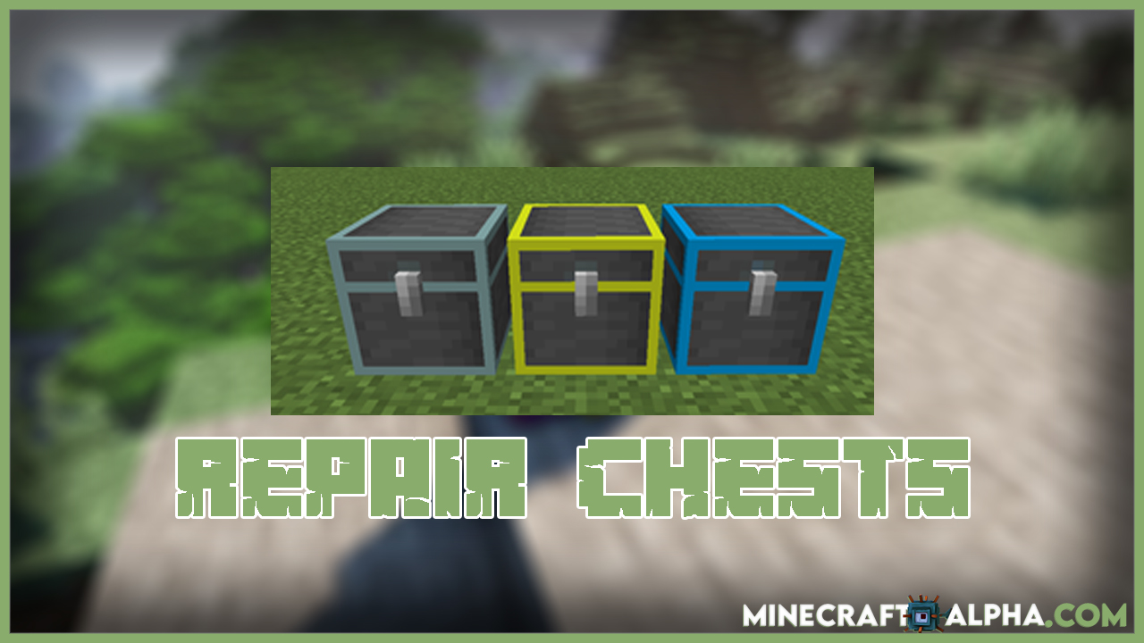 Minecraft Repair Chests Mod