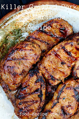 Killer Grilled Pork Chop Marinade Recipe
