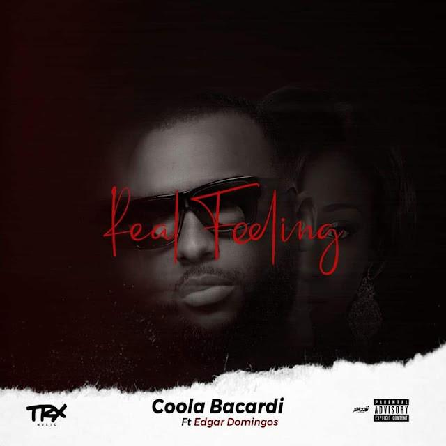 Coola Bacardi ft. Edgar Domingos - Real Feeling baixar nova musica descarregar agora 2019