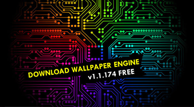 Wallpaper Engine v1.1.174 Free
