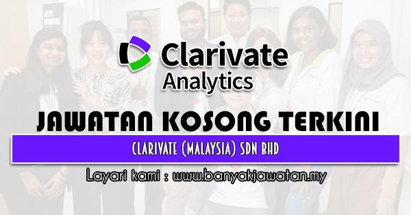 Jawatan Kosong 2021 di Clarivate (Malaysia) Sdn Bhd