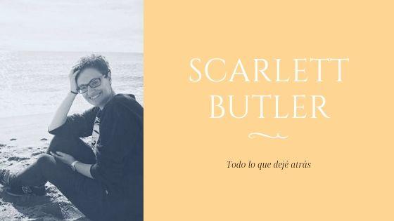 Scarlett Butler_Todo lo que dejé atrás_novela romántica